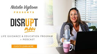 Disrupt Now Podcast Episode 40, A Woman's Journey to Clarity
