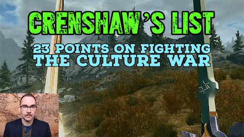 Crenshaw's List: 23 Points on Fighting the Culture War