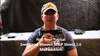 Not Your Typical M&P Shield Malfunction