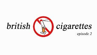 british cigarettes, episode 2