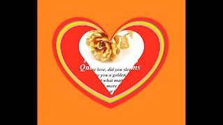 Good morning my love, I brought a golden rose, I love you so much! [Message] [Quotes and Poems]