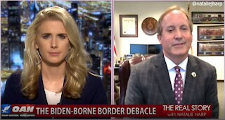 The Real Story - OANN Biden- Borne Border Debacle with Ken Paxton