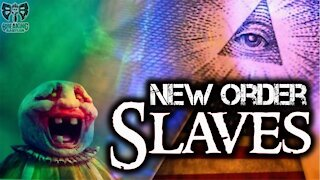9-5-21 Slaves of the New Order- Discerning and Exposing The Agents of Satan