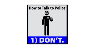 Lecture: Don't talk to the police