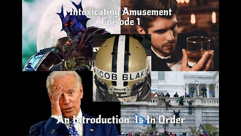 THE INTOXICATING AMUSEMENT PODCAST - AN INTRODUCTION IS IN ORDER