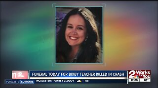 Funeral today for Bixby teacher killed in crash