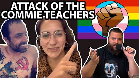 ATTACK OF THE COMMUNIST TEACHERS! - EDUCATORS EXPOSED!