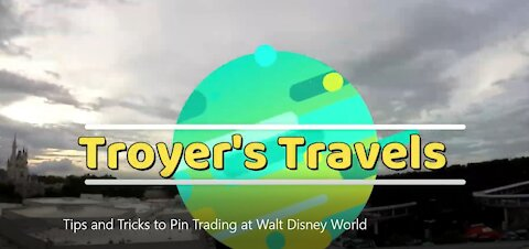Pin Trading tips for Walt Disney World with Troyer's Travels