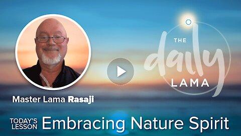 Embracing Nature Spirit!
