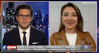 After Hours - OANN Pandemic Leadership with Morgan Zegers
