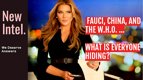 Fauci, China and the W.H.O...Trish Demands to Know: What is Everyone HIDING?!