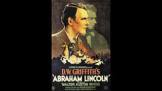 Abraham Lincoln (1930) | Directed by D.W. Griffith - Full Movie