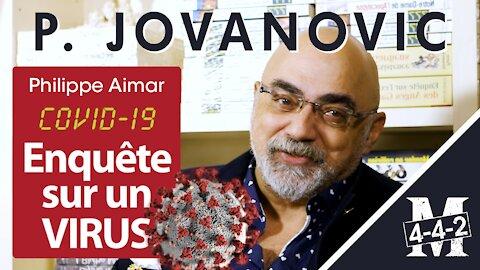 Interview de Pierre Jovanovic : Covid-19, enquête sur un virus écrit par Philippe Aimar