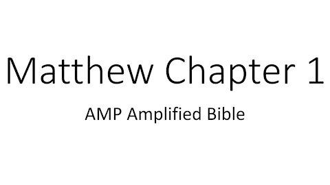 Audio Bible Reading Matthew Chapter 1 Amplified Bible