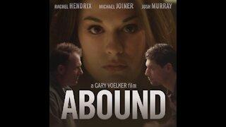 Abound short film Starring Michael Joiner and Rachel Hendrix