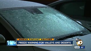 Freeze warning for valleys and deserts