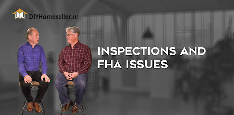 Inspections and FHA Issues