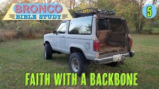 Bronco Bible Study: Faith with a Backbone