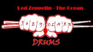 Led Zeppelin // The Ocean // Drum Cover // Joey Clark