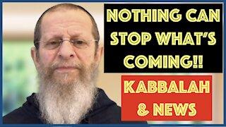 IT'S GONNA BE BIBLICAL. KABBALAH PROPHECY & THE NEWS.
