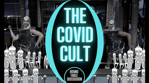 The COVID Cult