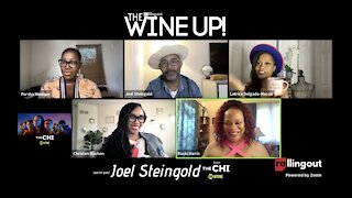The CHI's Joel Steingold stops by Rolling Out's The WINE UP to #uncork his role