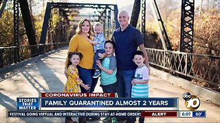 San Diego family in quarantine for almost 2 years