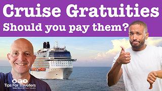 Cruise ship tips: When should you pay cruise gratuities?