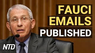 Thousands of Fauci's Emails Published; 25 States to End Pandemic Unemployment Aid   NTD