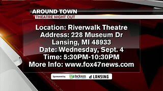 Around Town - Theater Night Out - 9/2/19