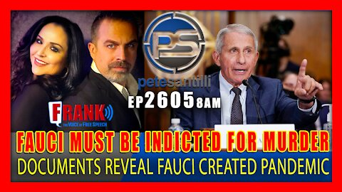 EP 2605-8AM DOCUMENTS REVEAL: ENOUGH EVIDENCE EXISTS TO INDICT FAUCI FOR MURDER