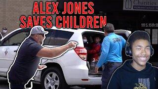 ALEX JONES SAVES THE CHILDREN