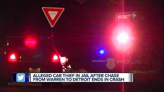 Alleged car thief arrested after police chase ends in crash in Detroit