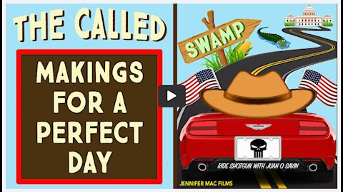 The Called: Makings for a Perfect Day - Juan O Savin