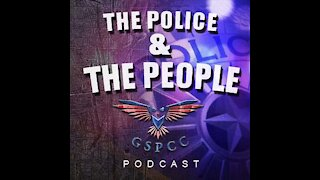 The Police & The People Podcast Episode 27