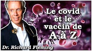 Dr. Richard Fleming : Event 2021 - Tout ce que vous devez savoir sur le covid