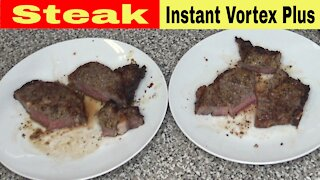 Steak, Air Fried vs Broiled, Instant Vortex Plus Air Fryer Oven Recipe