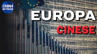 China in Focus (IT): L'Europa continua a fare affari con il regime cinese