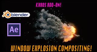 Blender 3d window Explosion Compositing: After Effects Walkthrough
