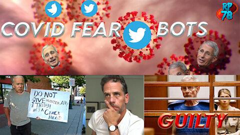 Covid Fear Bot Armies Swarm Twitter, Ed Buck Guilty, Wisconsin Fraud Shows Trump Won