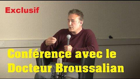 Exclusif : Conférence à Lausanne avec le Docteur Broussalian