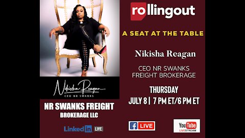 A Seat at the Table with CEO Nikisha Reagan NR Swanks Freight Brokerage