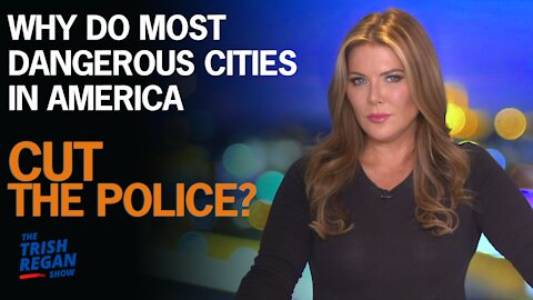 Why do most dangerous cities in America cut the police?