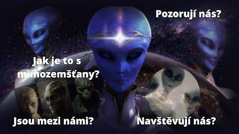 Mimozemské návštěvy, nedějí se už náhodou dlouho?