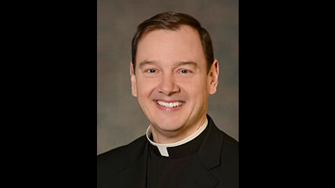Father Steven Clarke's Homily from May 16th, 2021