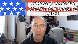 Simon Parkes 3/1/21 Update 🇺🇸 [OPINION VIDEO ONLYYY]