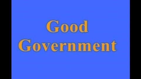 Structural requirements of good government.