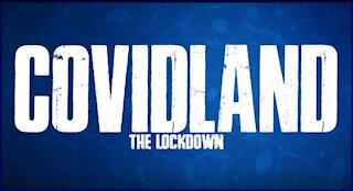 COVIDLAND - The Lockdown (Infowars Documentary)