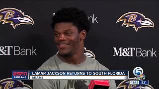 Lamar Jackson returns to South Florida