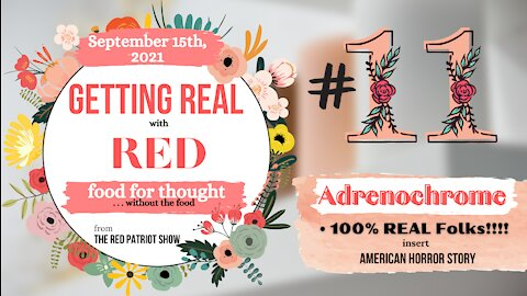 #11: Adrenochrome is 100% REAL Folks!!!! insert American Horror Story